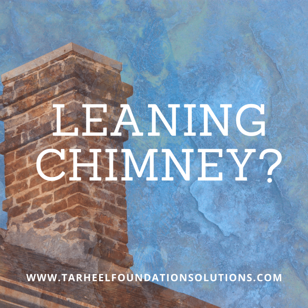 A leaning chimney is a sign of foundation failure